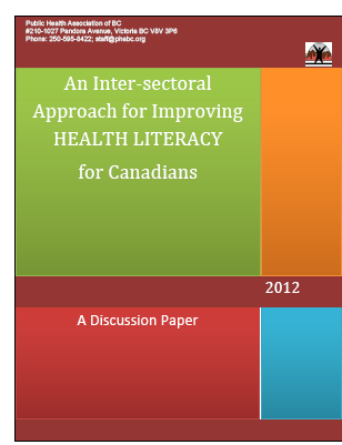 An inter-sectoral approach for improving health literacy for Canadians: A discussion paper
