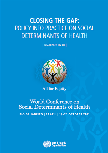 Closing the gap: Policy into practice on social determinants of health