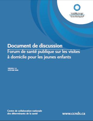 Document de discussion – Forum de santé publique sur les visites à domicile pour les jeunes enfants