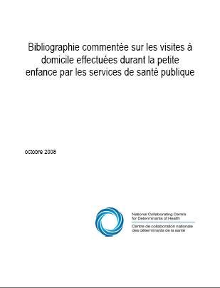 Bibliographie commentée sur les visites à domicile effectuées durant la petite enfance par les services de santé publique
