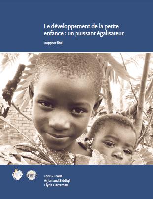 Le développement de la petite enfance : un puissant égalisateur