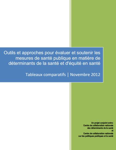 Outils et approches pour évaluer et soutenir les mesures de santé publique en matière de déterminants de la santé et d'équité en santé