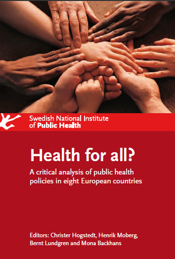 Health for all?  A critical analysis of public health policies in eight european countries