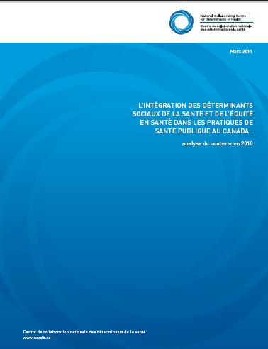 L'intégration des déterminants sociaux de la santé et de l'équité en santé dans les pratiques de santé publique au Canada