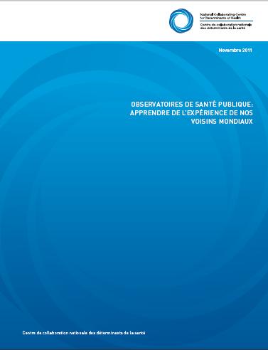 Observatoires de santé publique : Apprendre de l'expérience de nos voisins mondiaux
