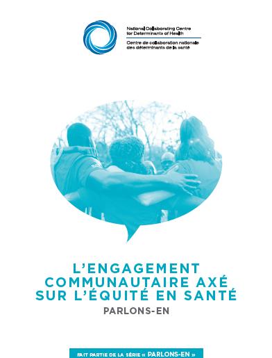 L'engagement communautaire axé sur l'équité en santé : Parlons-en