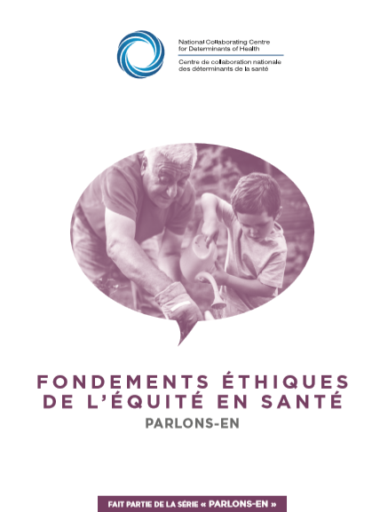 Fondements éthiques de l'équité en santé : Parlons-en