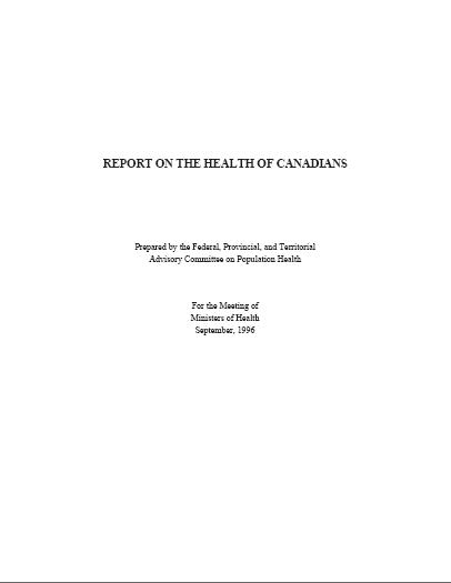 Report on the health of Canadians