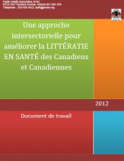 Une approach intersectorielle pour améliorer la LITTÉRATIE EN SANTÉ des Canadiens et Canadiennes