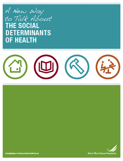 « A new way to talk about the social determinants of health »