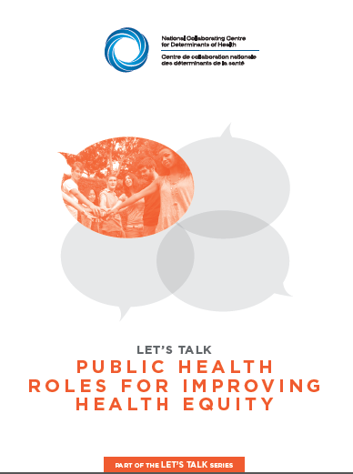 NCCDH: Let's Talk: Public health roles for improving health equity