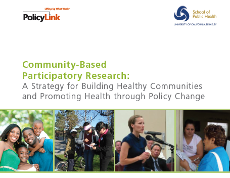 Community-based participatory research: A strategy for building healthy communities and promoting health through policy change