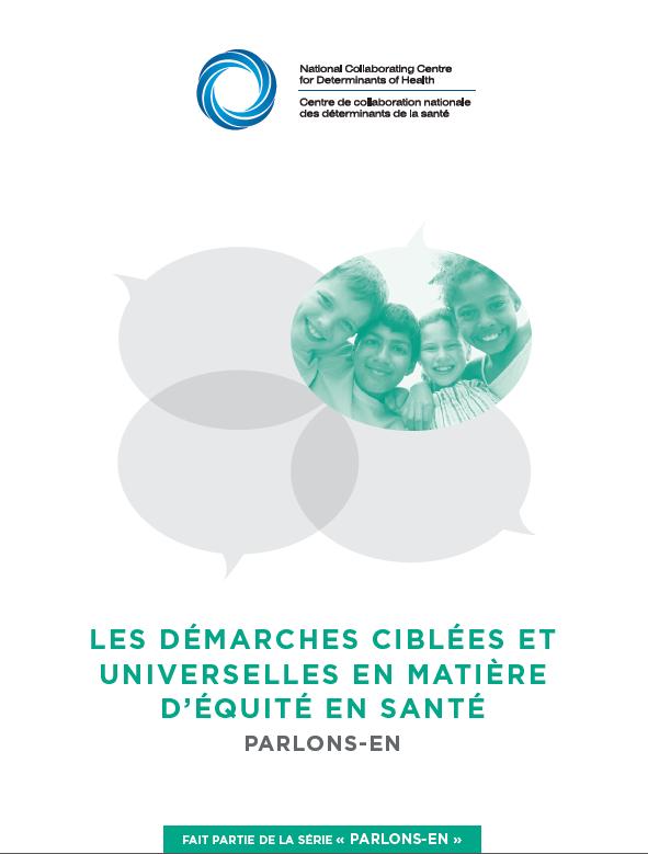 Les démarches ciblées et universelles en matière d'équité en santé : Parlons-en