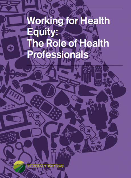 Working for Health Equity: The Role of Health Professionals