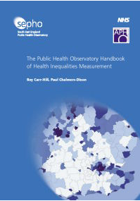 The Public Health Observatory handbook of health inequalities measurement