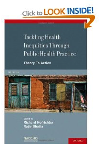 Tackling health inequities through public health practice: Theory to action