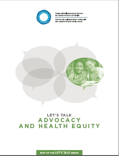 NCCDH: Let's Talk: Advocacy and health equity