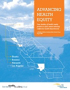 Advancing health equity: Case studies of health equity practice in four award-winning California health departments