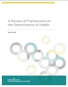 A review of frameworks on the determinants of health
