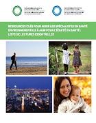 Ressources clés pour aider les spécialistes en santé environnementale à agir pour l'équité en santé : liste de lectures essentielles