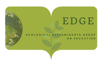 Ecological Determinants Group on Education (EDGE)