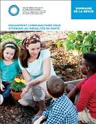 Sommaire de la revue : engagement communautaire pour atténuer les inégalités de santé