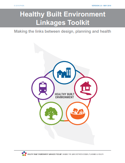Healthy built environment linkages toolkit: Making the links between design, planning and health, version 2.0