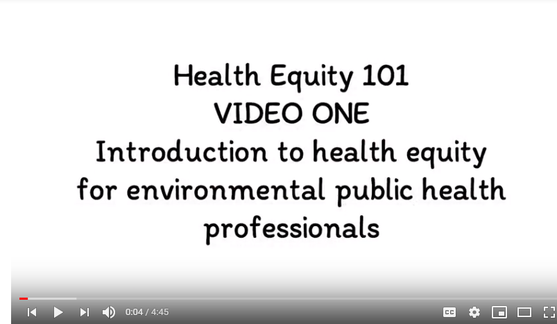 Health equity 101: Videos for environmental health