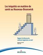 Les iniquités en matière de santé au Nouveau-Brunswick