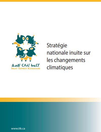Stratégie nationale inuite sur les changements climatiques