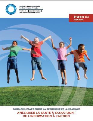 Améliorer la santé à Saskatoon: de l'information à l'action