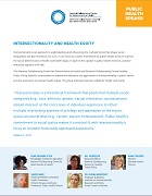 Public Health Speaks: Intersectionality and health equity