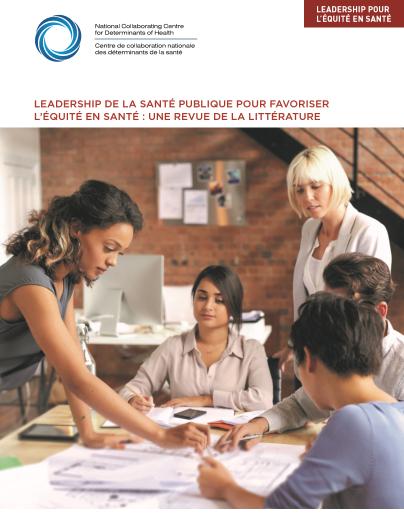 Leadership de la santé publique pour favoriser l'équité en santé : une revue de la littérature