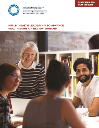 Public health leadership to advance health equity: A review summary