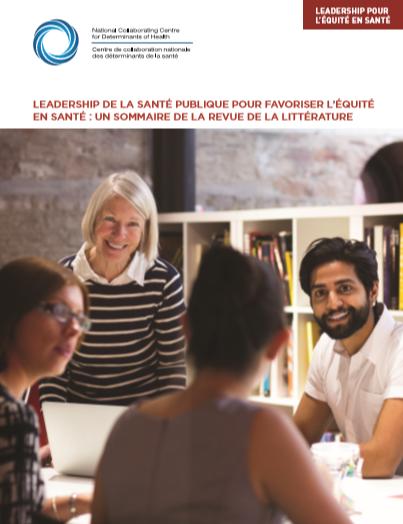 Leadership de la santé publique pour favoriser l'équité en santé : sommaire de la revue de la littérature