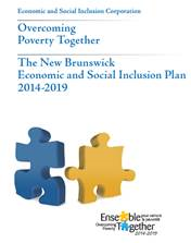 Overcoming Poverty Together:  The New Brunswick economic and social inclusion plan 2014-19