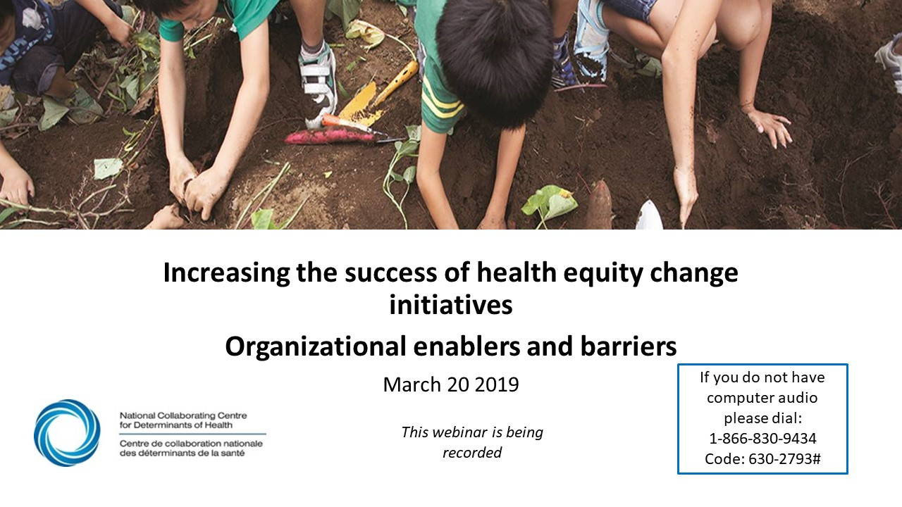 OCI Webinar 2: Increasing the success of health equity change initiatives