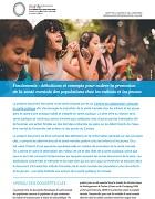 Fondements : définitions et concepts pour cadrer la promotion de la santé mentale des populations pour les enfants et les jeunes