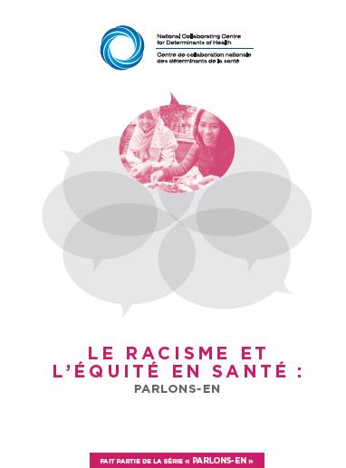 Le racisme et l'équité en santé : Parlons-en