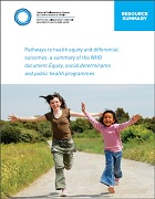 Pathways to health equity and differential outcomes: A summary of the WHO document Equity, social determinants and public health programmes