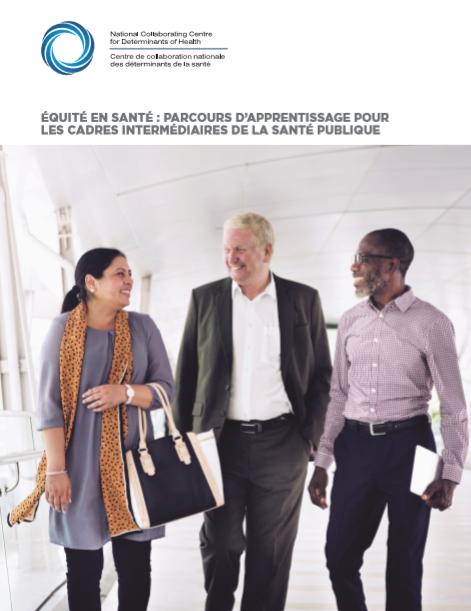 Équité en santé : Parcours d'apprentissage pour les cadres intermédiaires de la santé publique