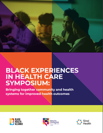 Black Experiences in Health Care Symposium: Bringing together community and health systems for improved health outcomes