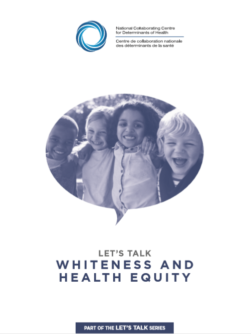 Let's Talk: Whiteness and health equity