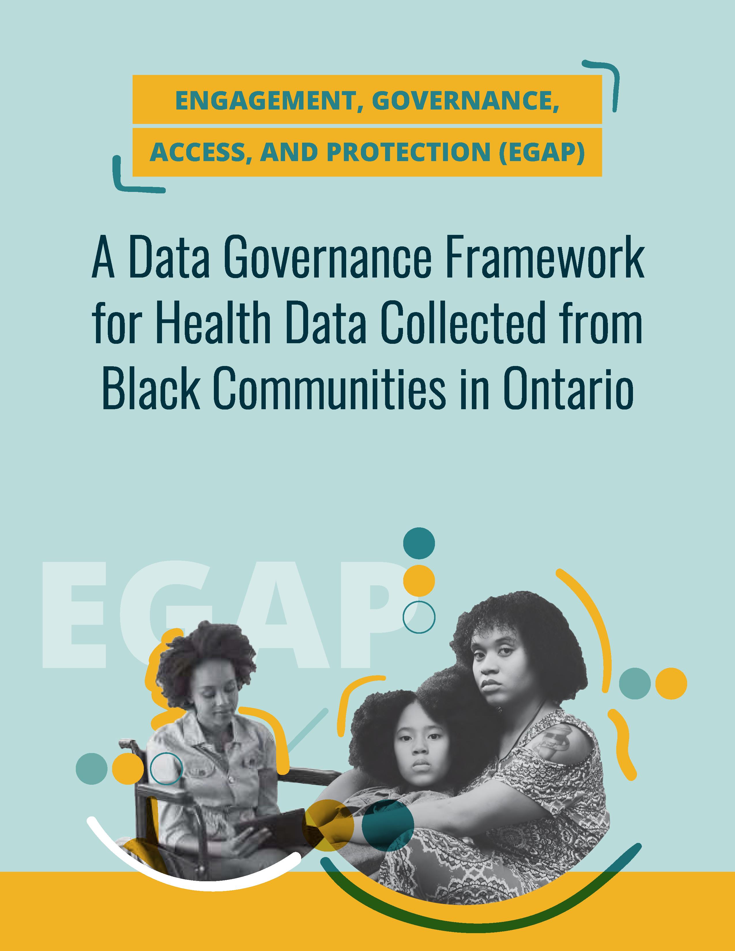 Engagement, governance, access, and protection (EGAP) framework