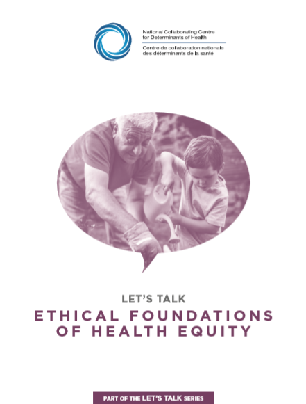 Let's Talk: Ethical foundations of health equity