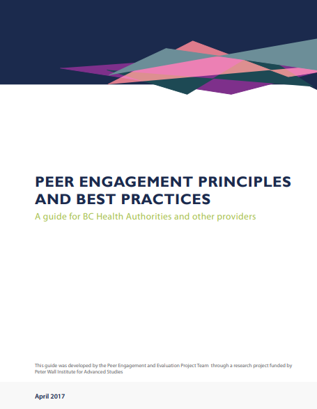 Peer engagement principles and best practices: A guide for BC health authorities and other providers