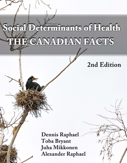 Social determinants of health: The Canadian facts (second edition)