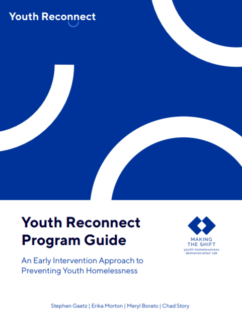 Youth reconnect program guide: An early intervention approach to preventing youth homelessness