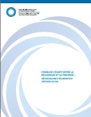 Combler l'écart entre la recherche et la pratique: Methodologie d'élaboration d'études de cas