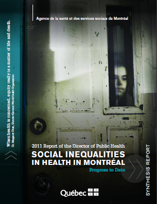 Social inequalities in health in Montréal 2011: Progress to date